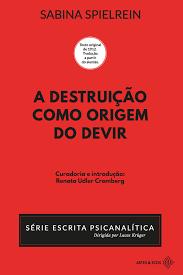 A destruição como origem do devir