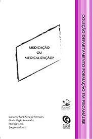 Medicação ou medicalização?