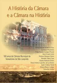 A história da Câmara e a Câmara da História
