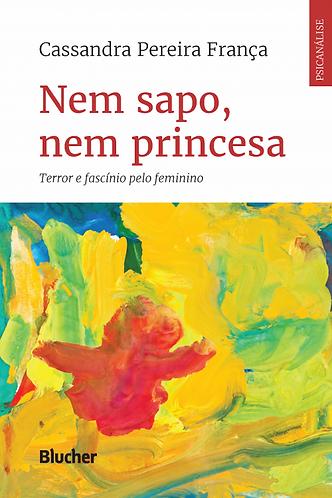 Nem Sapo, Nem Princesa