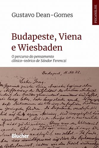 Budapeste, Viena e Wiesbaden