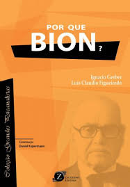 Por que Bion?