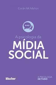 A psicologia da mídia social