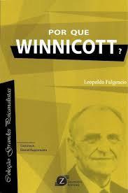 Por que Winnicott?