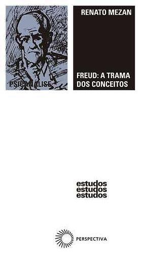 Freud a trama dos conceitos