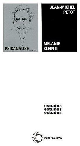 Melanie Klein II