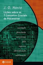 Lições sobre os 7 conceitos da psicanálise