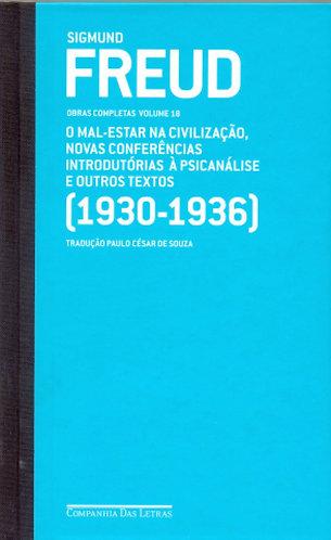Freud (1930-1936) - Obras Completas Volume 18
