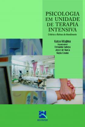 Psicologia em Unidades de Terapia Intensiva