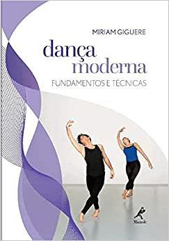 Dança moderna: fundamentos e técnicas