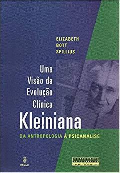 Uma visão da evolução clínica Kleiniana