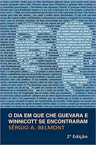 O Dia em Que Che Guevara e Winnicott se Encontraram
