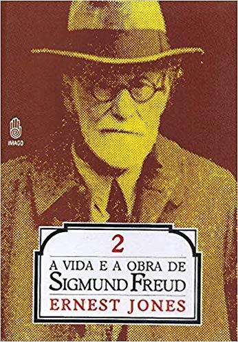 A vida e a obra de Freud: Vol 2-A maturidade