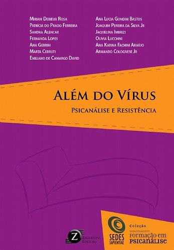 Além do vírus