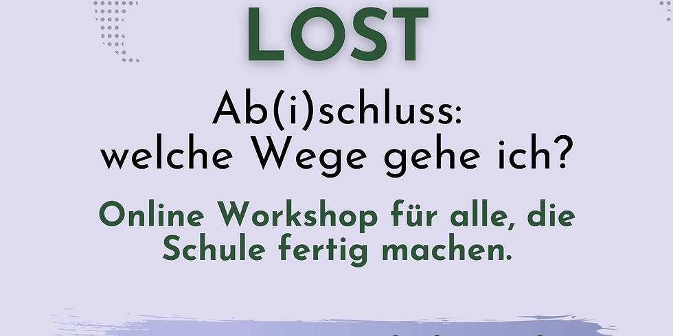 LOST - Ab(i)schluss: Welche Wege gehe ich? Vol. 2