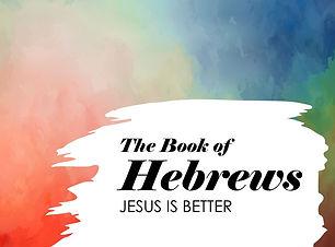 Hebrews Series - Title.jpg