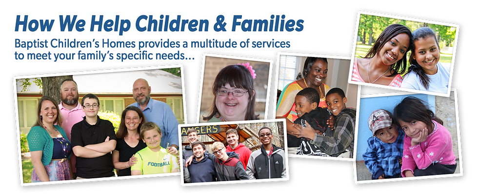 Baptist Children's Home of North Carolina provides a multitude of services including residential care, emergency care, after care, foster care, transitional living, family care, teen mother and baby residential care, residential wilderness camping, weekday