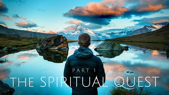 Spiritual Quest part 1