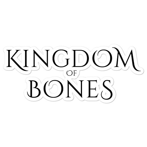 Kingdom of Bones sticker