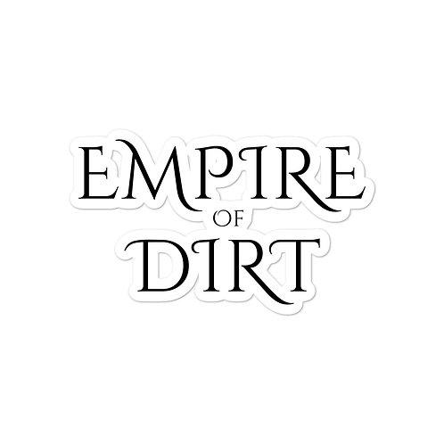 Empire of Dirt sticker