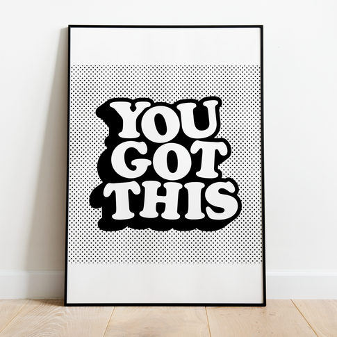 You Got This – Frame.png