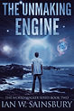 The Unmaking Engine.jpg