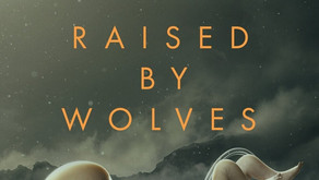 Raised by Wolves - Leader of the pack? Or just howling at the moon?
