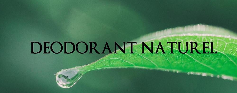 grosse goutte pour passer au déodorant naturel