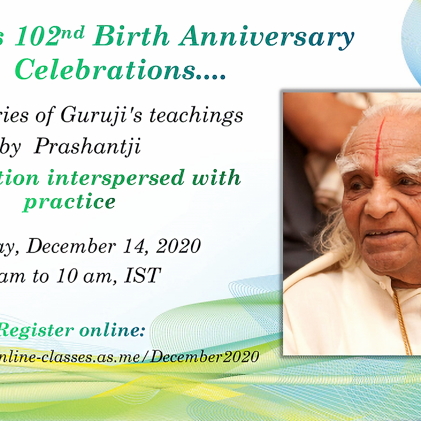 December 2020: Guruji's Birth Anniversary Class