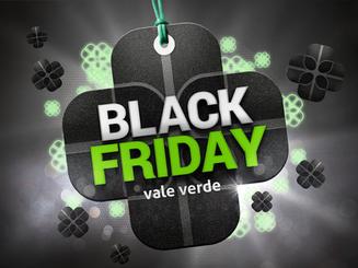Black Friday Vale Verde