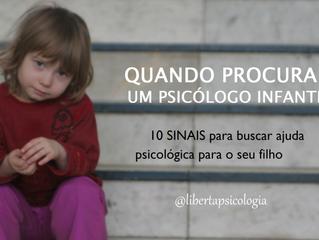 Quando procurar um psicólogo infantil? 10 sinais para buscar ajuda