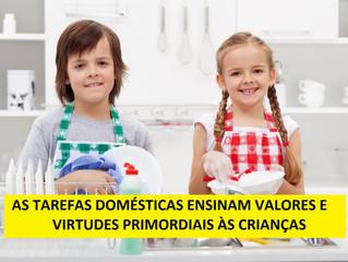As tarefas domésticas ensinam valores e virtudes primordiais à criança