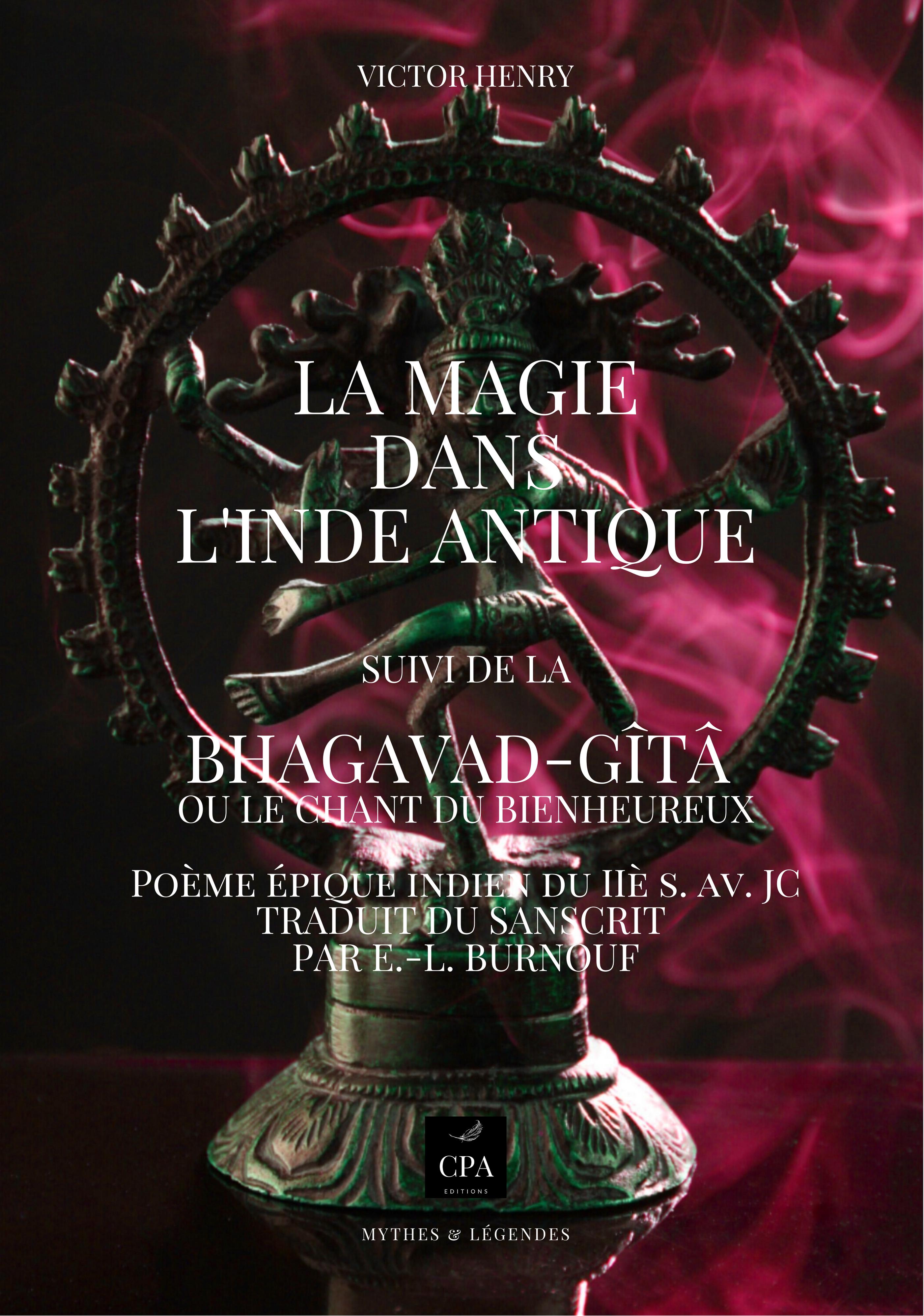 LA MAGIE DANS L'INDE ANTIQUE, LE BHAGVAD-GITÂ