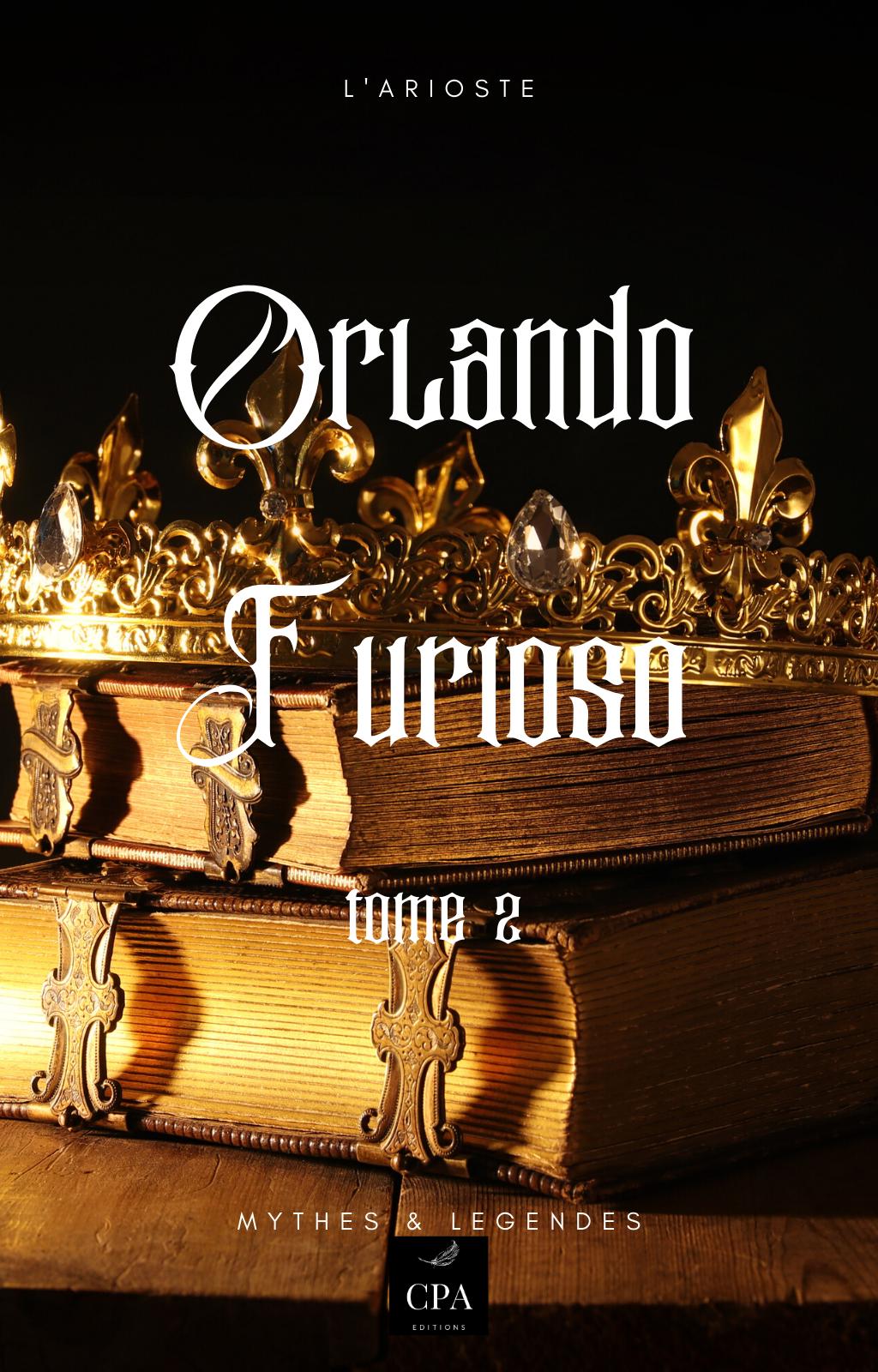 ORLANDO FURIOSO tome 2