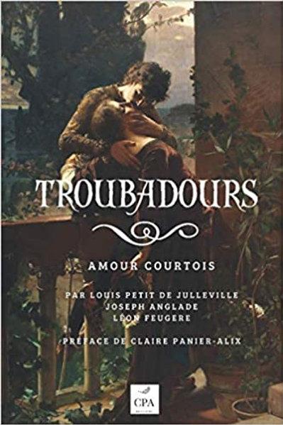 TROUBADOURS : amour courtois