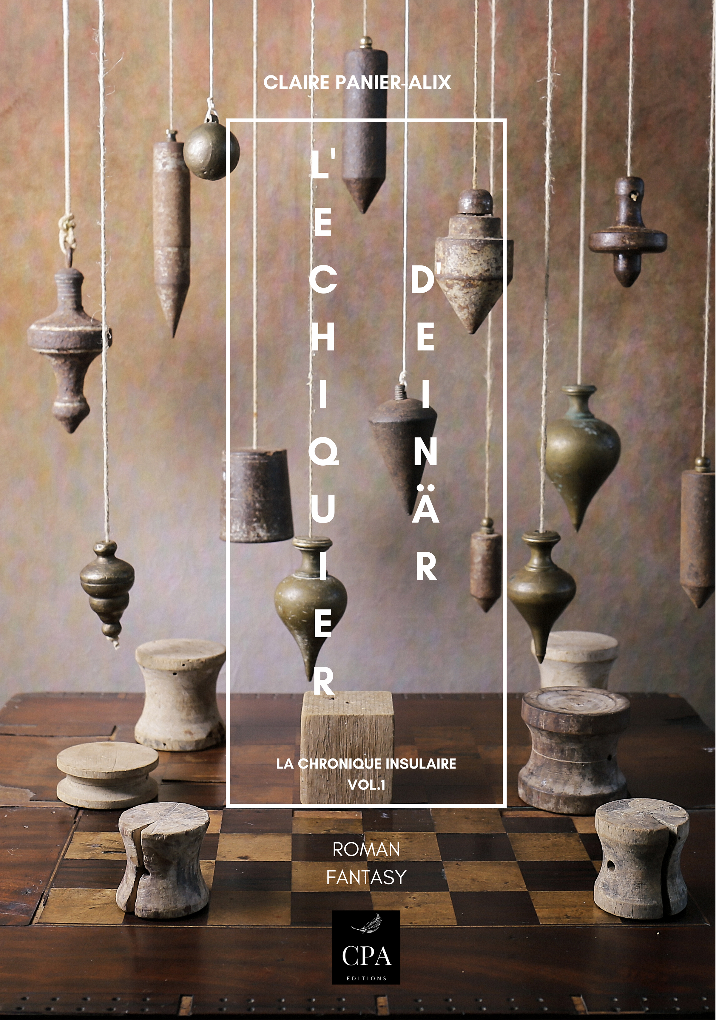 L'ECHIQUIER D'EINÄR : LA CHRONIQUE INSULAIRE tome 1