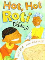 Hot, Hot Roti for Dada-ji by Farhana Zia