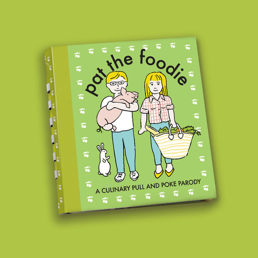 Pat the Foodie: In collaboration with The Imagineering Company, I designed this touch and feel parody of the classic childrens book Pat the Bunny.