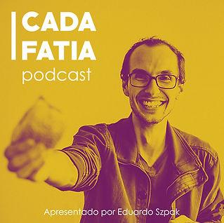capa podcast CADA FATIA.jpg