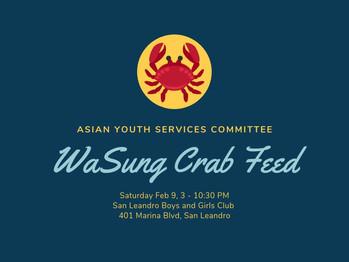 2/9 Wa Sung Crab Feed (3-10:30PM)
