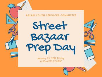 1/25 Street Bazaar Prep Day (4:30PM-6PM)