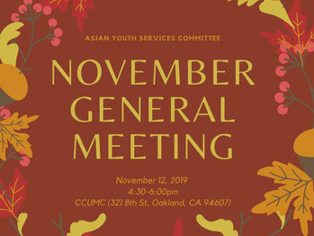 11/12 General Meeting (4:30-6:00pm)