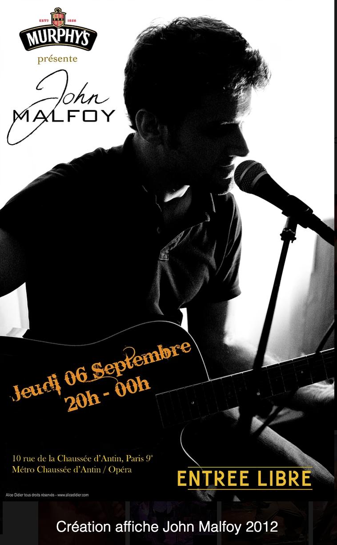 Affiche John Malfoy, 2011