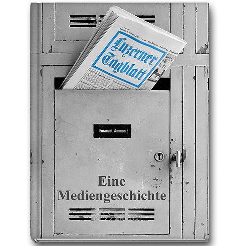 LUZERNER TAGBLATT    Eine Mediengeschichte