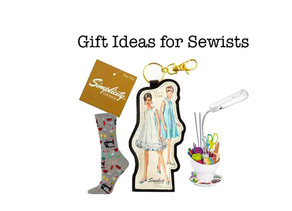 Gift Ideas for Sewing Lovers