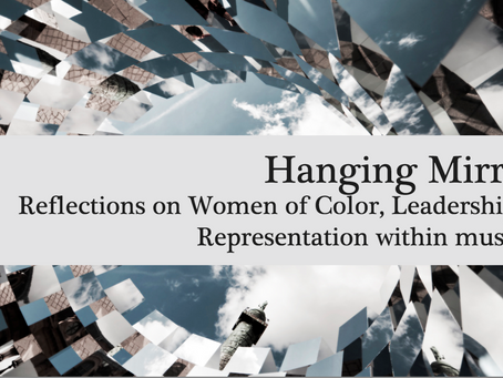 Hanging Mirrors: Reflections of Women of color, Leadership, and Representation within Museums