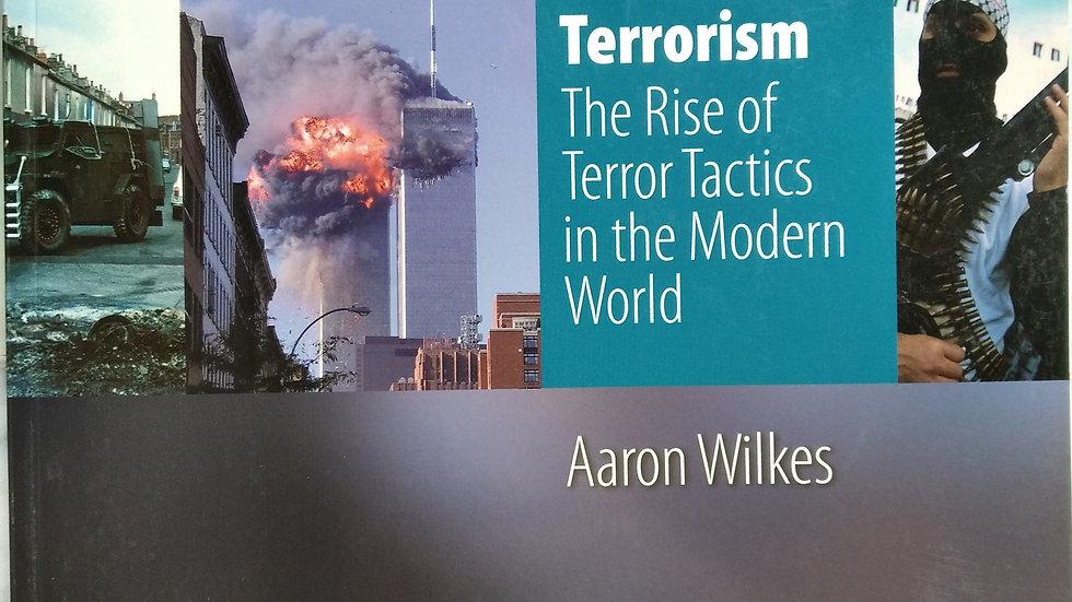 Ks3 History by Aaron Wilkes: Terrorism
