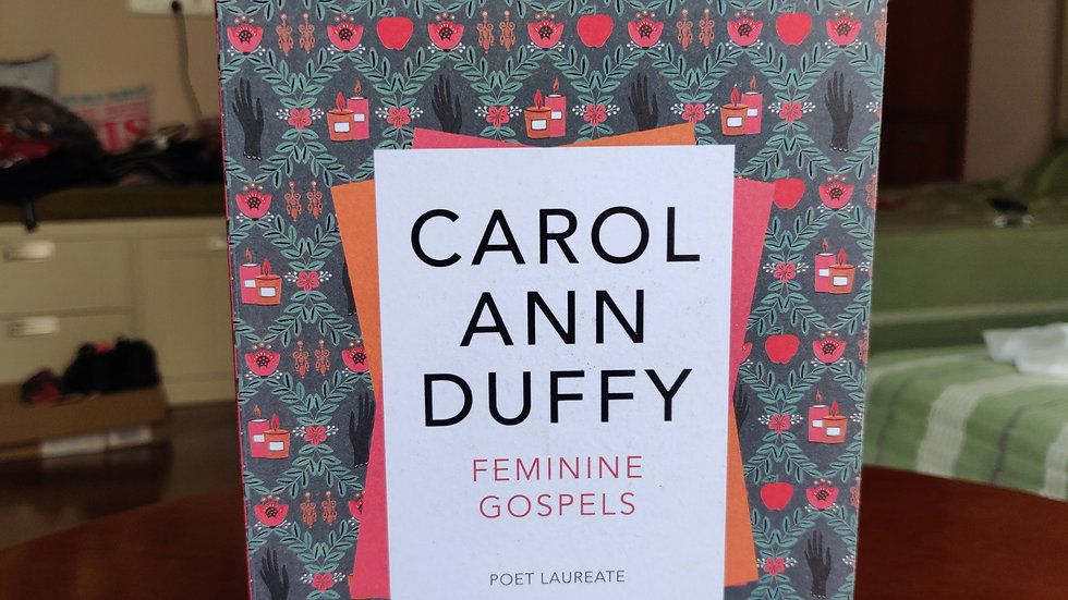 Carol Ann Duffy's Feminine Gospels
