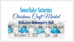 Cancelled!  Snowflake Saturday Christmas Craft Market 2020