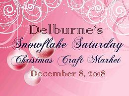 Snowflake Saturday Christmas Craft Market 2018
